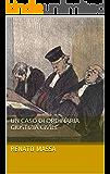 Un caso di ordinaria giustizia civile (Serie giudiziaria Vol. 1)