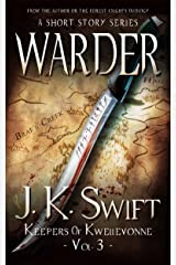 WARDER (Keepers of Kwellevonne Series Book 3) Kindle Edition