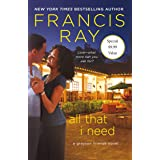 All That I Need: A Grayson Friends Novel (Grayson Friends, 9)
