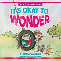 It's Okay to Wonder (1)
