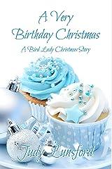 A Very Birthday Christmas (A Bird Lady Short Story) Kindle Edition