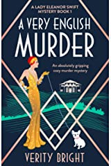 A Very English Murder: An absolutely gripping cozy murder mystery (A Lady Eleanor Swift Mystery Book 1) Kindle Edition