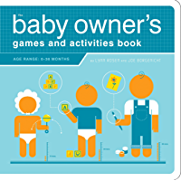 The Baby Owner's Games and Activities Book (Owner's and Instruction Manual) (English Edition)