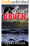 CODE RAVEN: Prequel