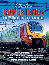 A West Coast Experience – The Watford Gap to Greenholme