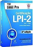 Certificação LPI-2 201-202 - Coleção Linux Pro