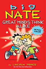 Big Nate: Great Minds Think Alike Kindle Edition