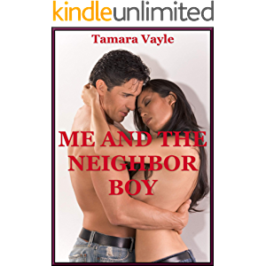 Me and the Neighbor Boy : An Explicit Erotica Story to Read to Your Lover (More Sexy Guided Fantasies)