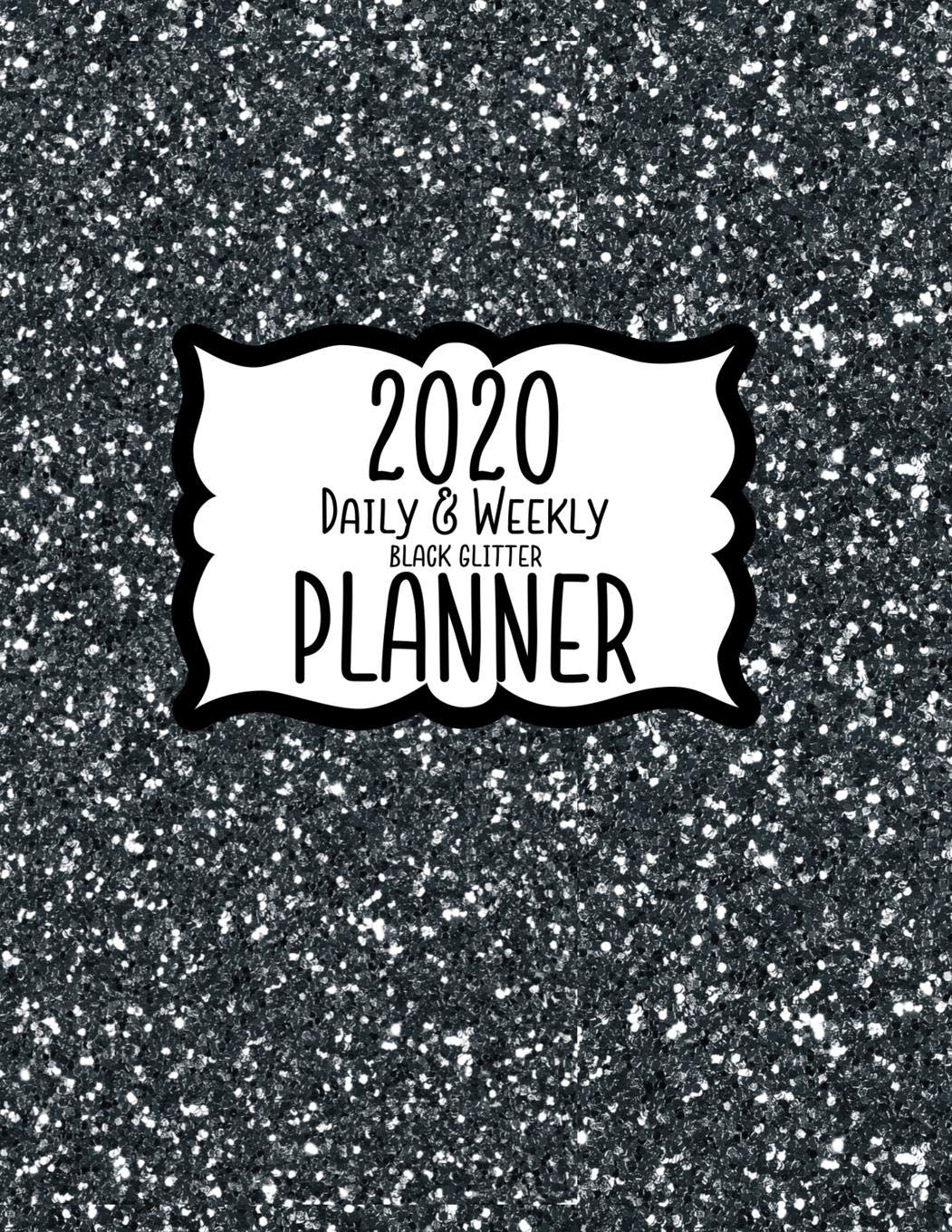 2020 Daily & Weekly Black Glitter Planner: 8.5 x 11 Faux ...