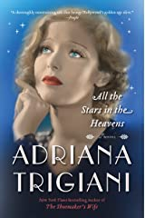 All the Stars in the Heavens: A Novel Kindle Edition