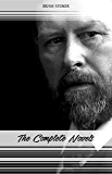 Bram Stoker: The Complete Novels (The Jewel of Seven Stars, The Mystery of the Sea, Dracula, The Lair of the White Worm...)