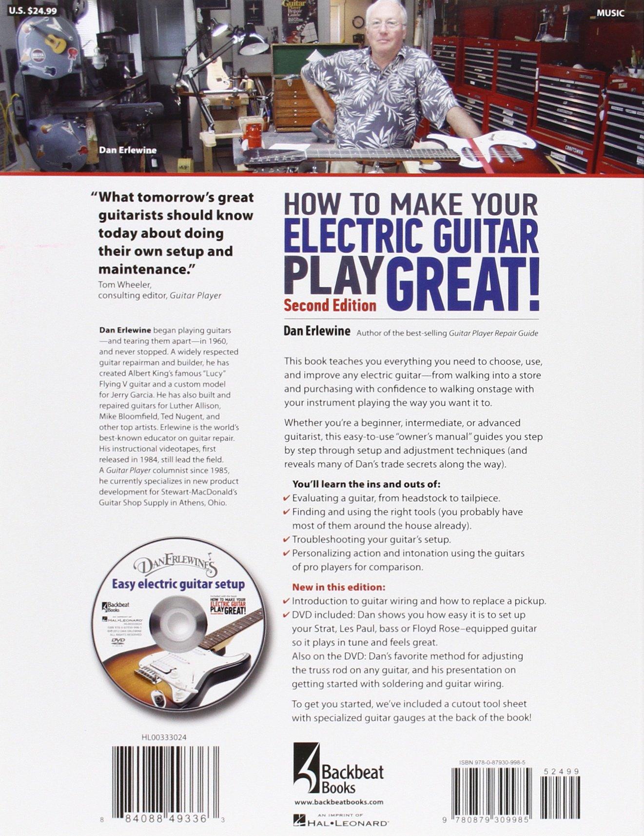 how to make your electric guitar play great second edition dan rh amazon com Electric Guitar Repair Do Yourself Guitar Repair