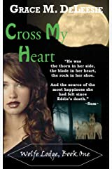 Cross My Heart (Wolfe Lodge Book 1)