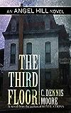 The Third Floor: an Angel Hill novel