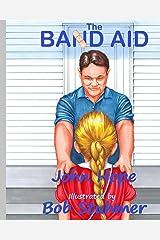The Band Aid Kindle Edition
