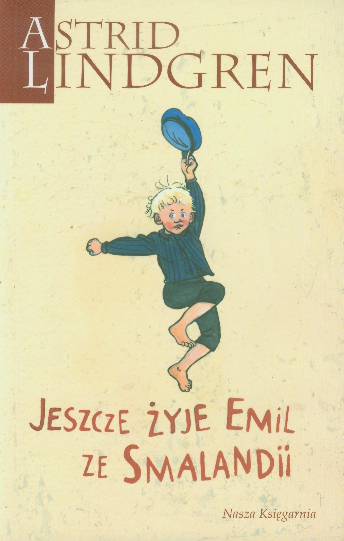 Jeszcze żyje Emil Ze Smalandii Astrid Lindgren