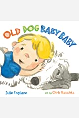 Old Dog Baby Baby Kindle Edition