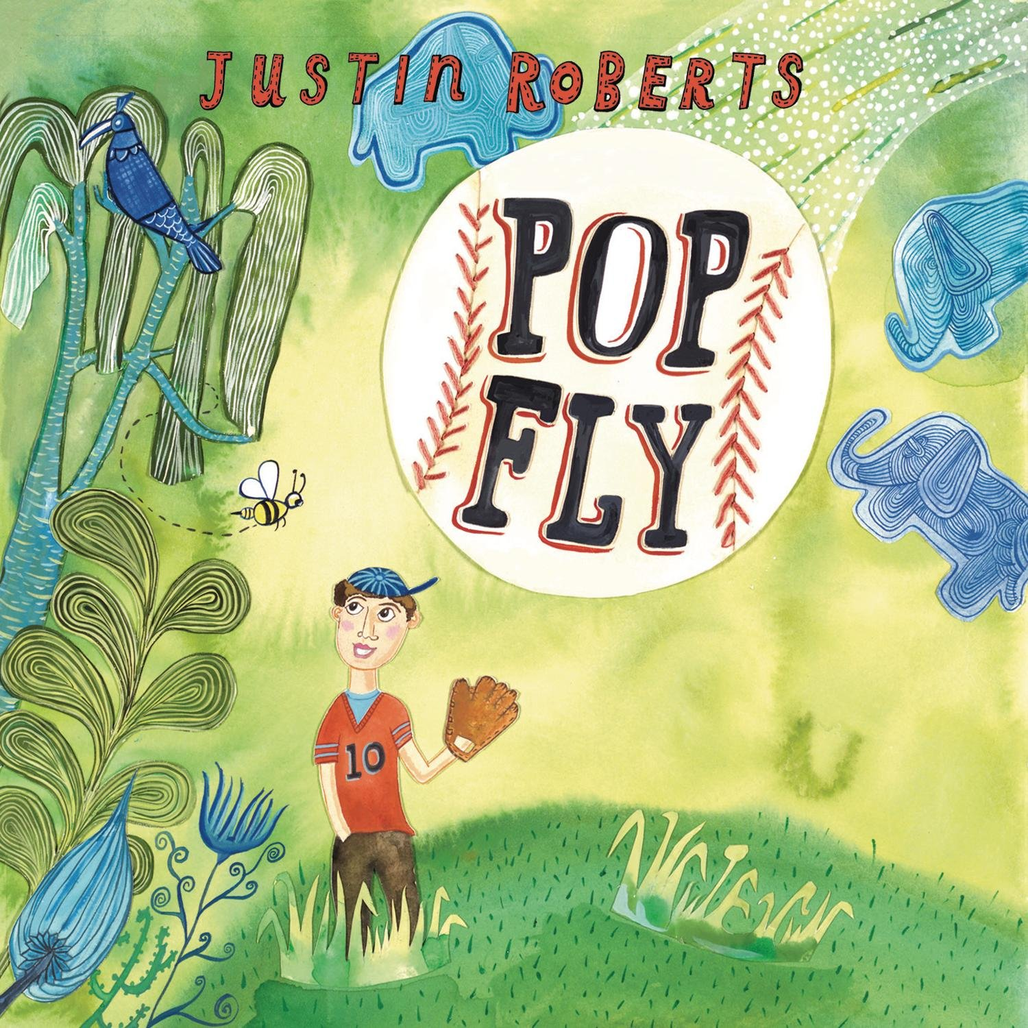Justin Roberts - Pop Fly - Amazon.com Music
