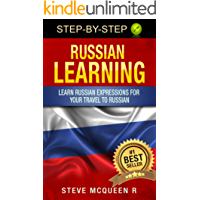 Russian learning: Learn russian expressions for your travel to russian (russian language learning by steve mcqueen Book 1) (English Edition)