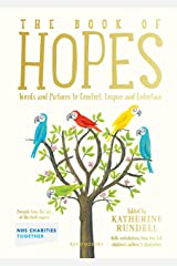 The Book of Hopes: Words and Pictures to Comfort, Inspire and Entertain Kindle Edition