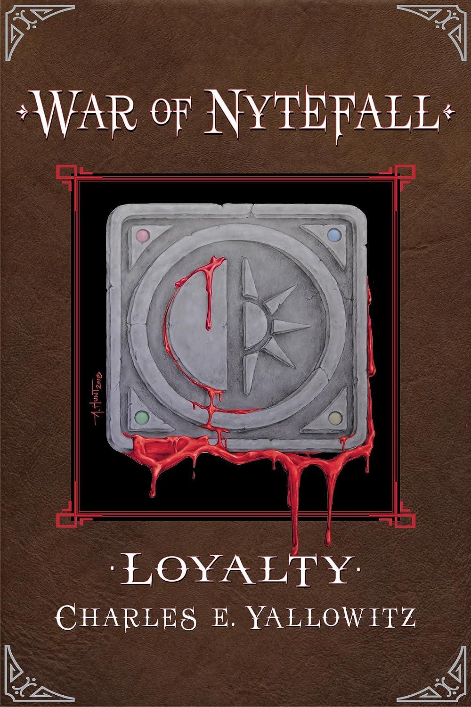 Loyalty (War of Nytefall Book 1) (English Edition) eBook: Charles ...