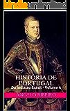 História de Portugal: Da Índia ao Brasil - Volume 4