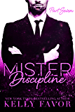 Mister Discipline (Part Seven)