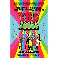 Fab Fools: the Last Ever Untold Beatles Story (English Edition)