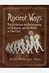 Ancient Ways: The Roots of Religion Paperback