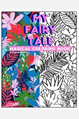 My Fairy Tale: Magical Coloring Book. Paperback