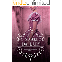 O Segredo da Lady (Damas da Sociedade Livro 7)