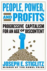 People, Power, and Profits: Progressive Capitalism for an Age of Discontent Kindle Edition