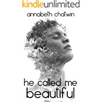 He Called Me Beautiful (Brighten The Stars: A Gay Young Adult Series Book 1)