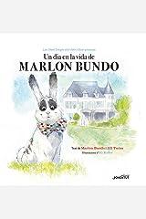 Un día en la vida de Marlon Bundo (Álbumes Ilustrados) (Spanish Edition) Hardcover