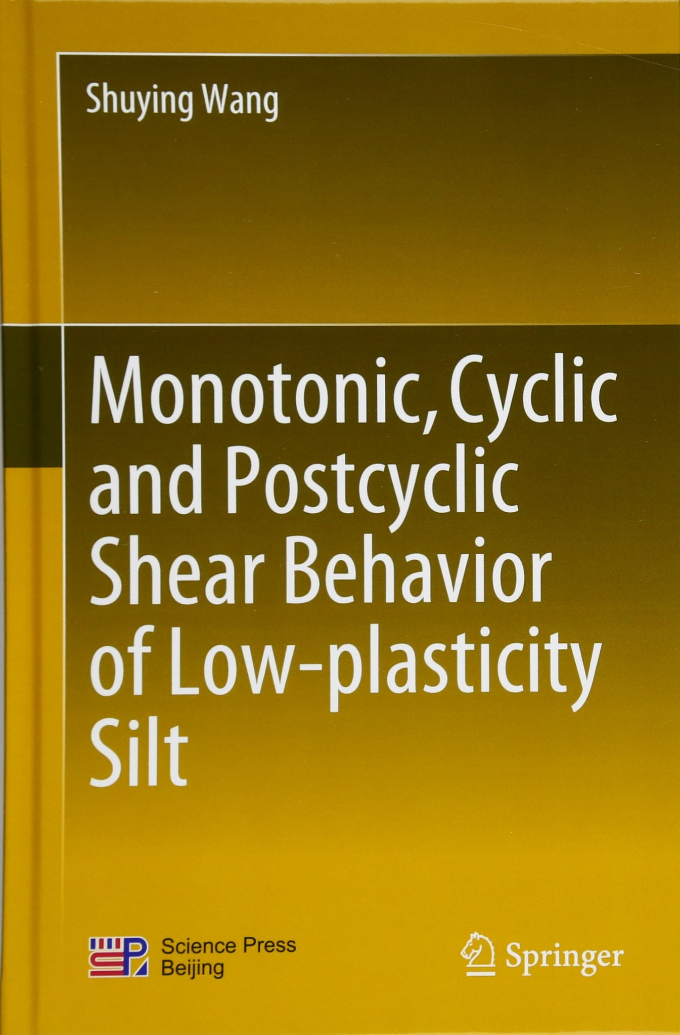 Monotonic, Cyclic and Postcyclic Shear Behavior of Low-plasticity Silt pdf epub