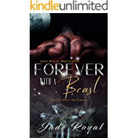 Forever with a Beast: Phoenix Pack: The Finale (Phoenix Pack Series)
