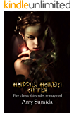 Happily Harem After: Five Classic Fairy Tales Reimagined