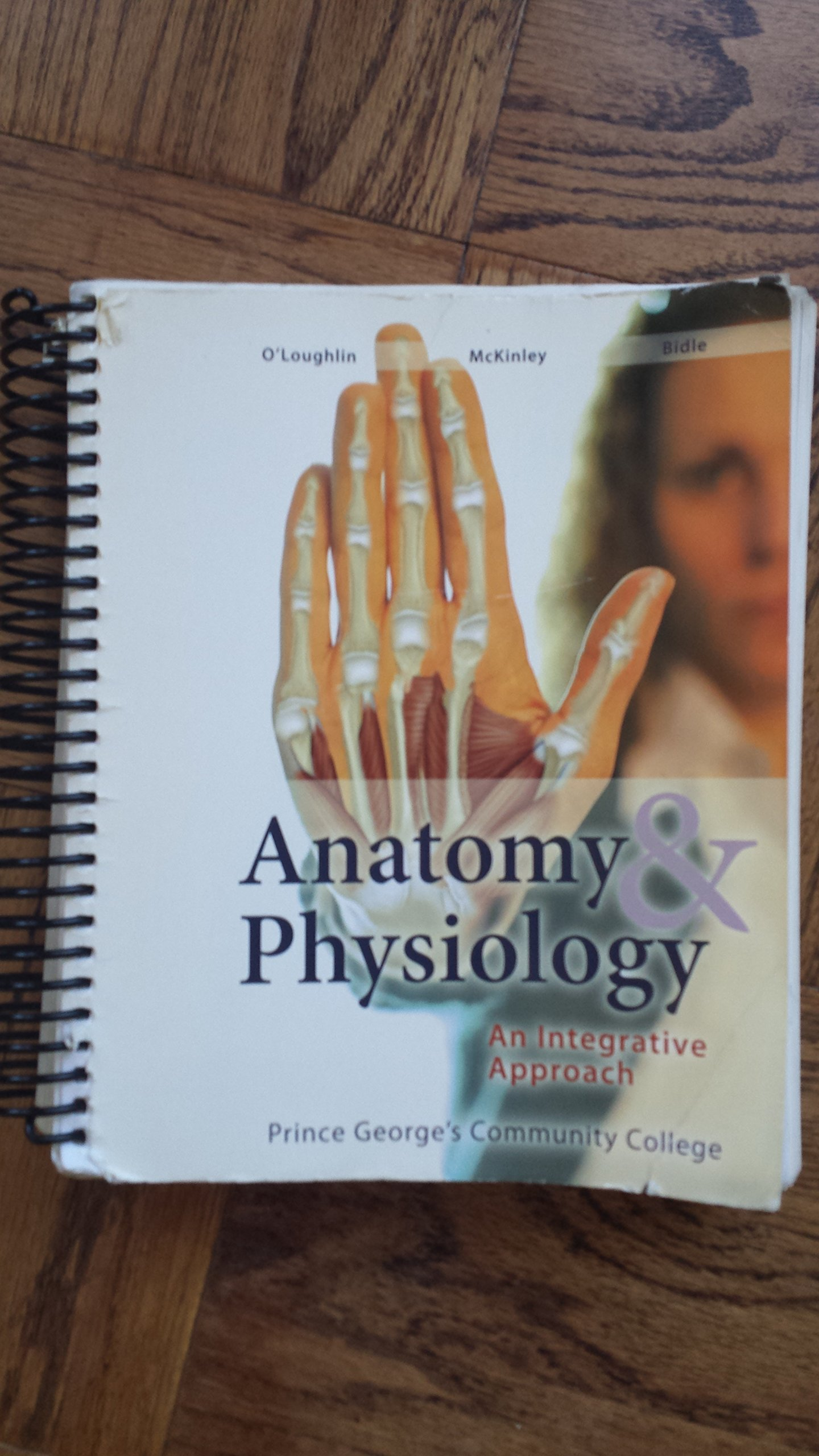 Anatomy and Physiology an Interactive Approach for Prince George\'s ...