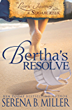 Love's Journey in Sugarcreek: Bertha's Resolve