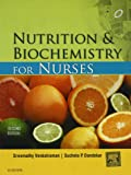 Nutritions and Biochemistry for Nurses