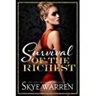Survival of the Richest (The Trust Fund Duet Series Book 1)