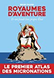 Royaumes d'aventure: ILS ONT FONDE LEUR PROPRE ETAT