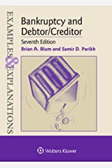 Examples & Explanations for Bankruptcy and Debtor/Creditor (Examples & Explanations Series) Kindle Edition