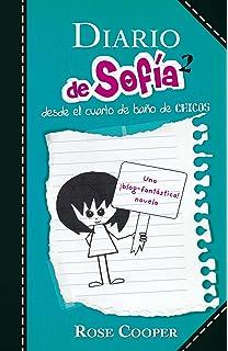 DIARIO DE SOFIA DESDE EL CUARTO DE BA¥O