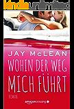 Wohin der Weg mich führt (German Edition)