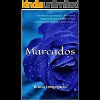 Marcados: Bruna Longobucco (Livro 1)