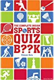 The Complete Indian Sports Quiz Book