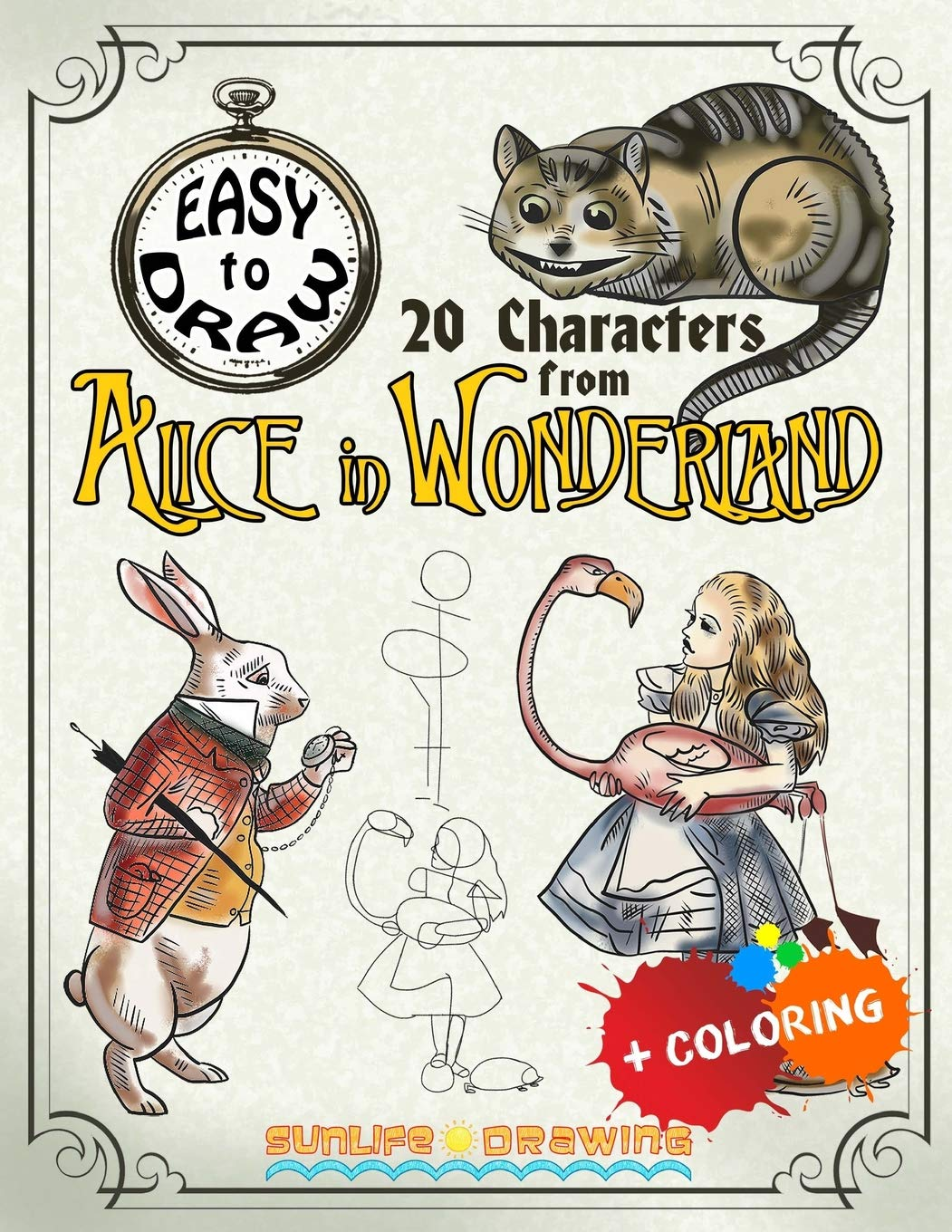 Easy To Draw 20 Characters From Alice In Wonderland Draw Color 20 Cartoon Characters How To Draw Books Drawing Sunlife Carrol Lewis Tenniel John 9781545021040 Amazon Com Books