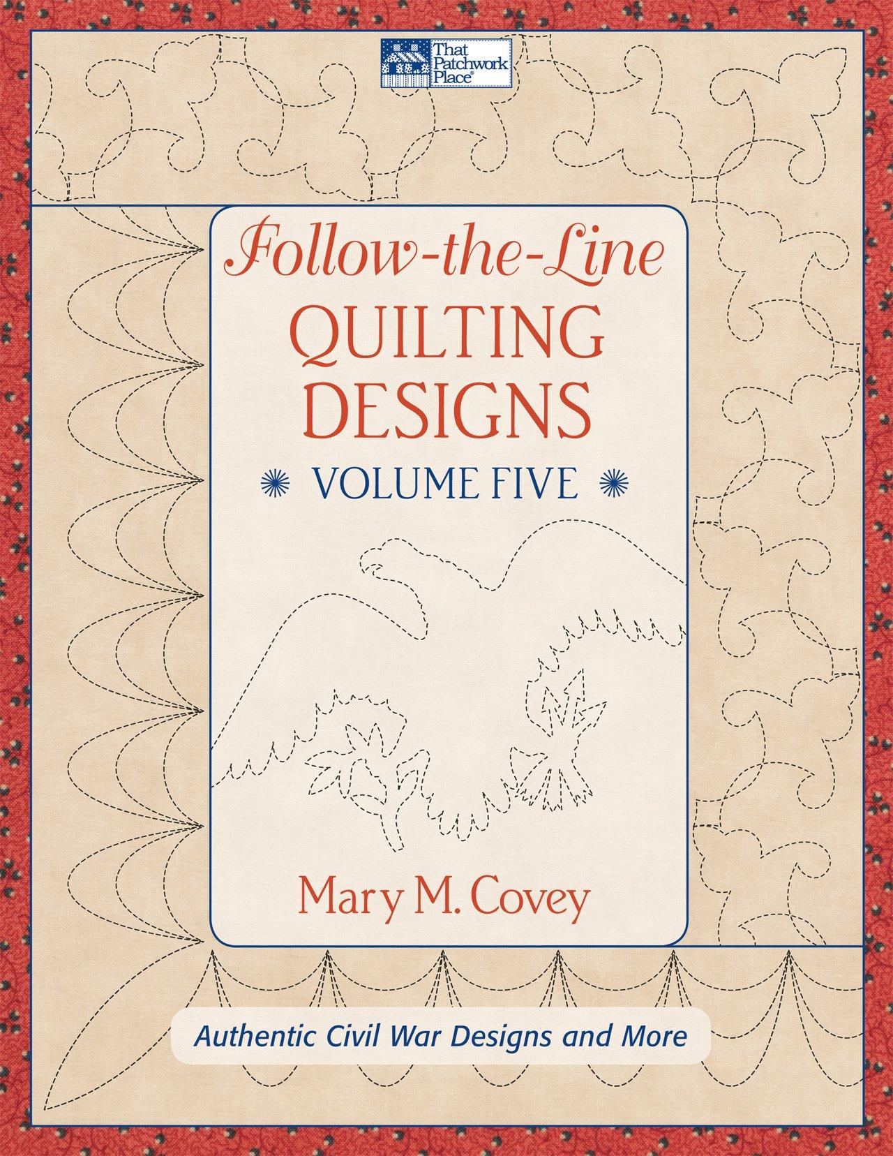 Download Follow the Line Quilting Designs Volume 5: Authentic Civil War Designs and More pdf epub