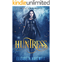 Huntress: A Reverse Harem Urban Fantasy (Gods of War Chronicles Book 1)